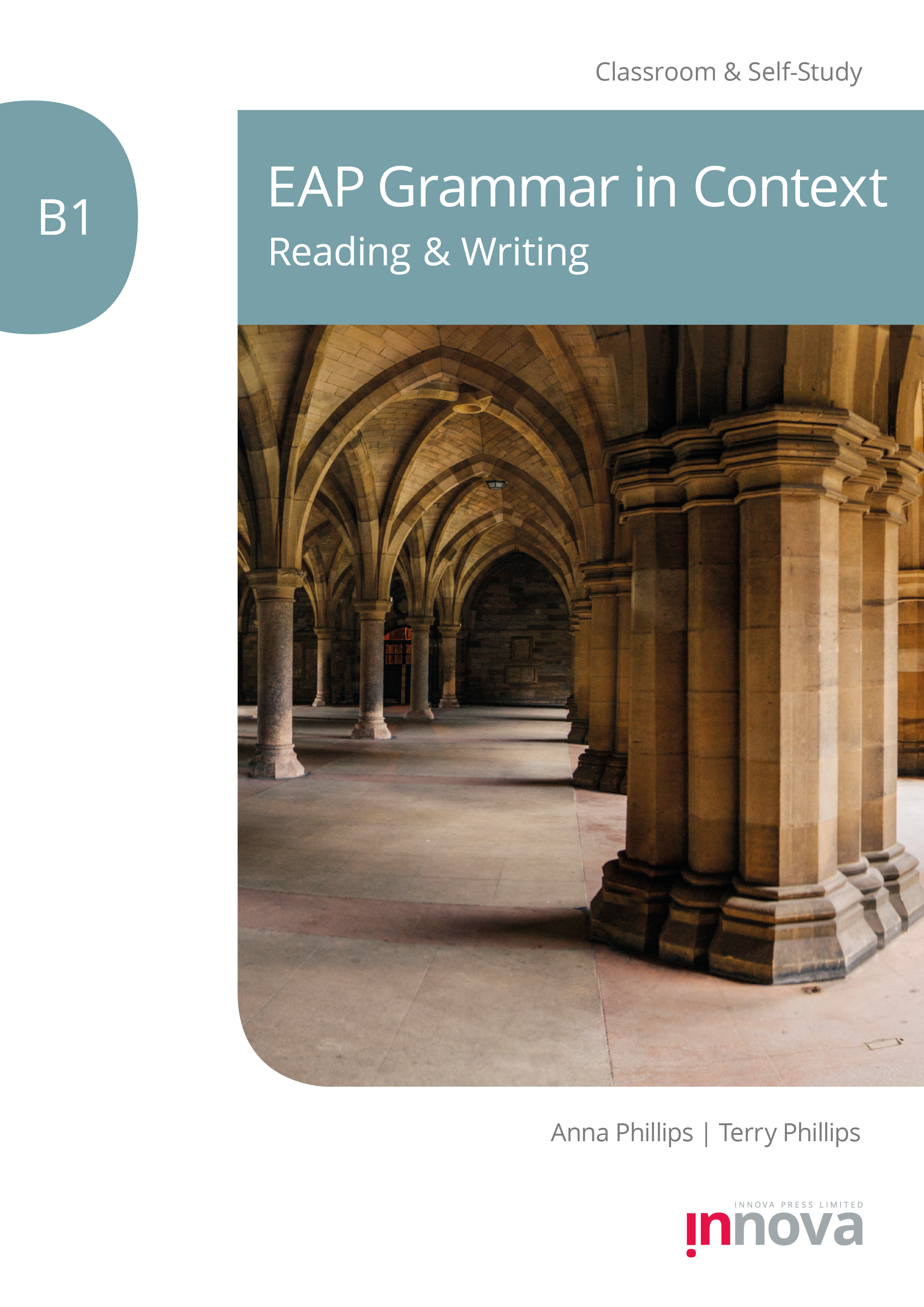 Front cover for EAP Grammar in Context B1: Reading & Writing published by Innova Press, interior of stone archways