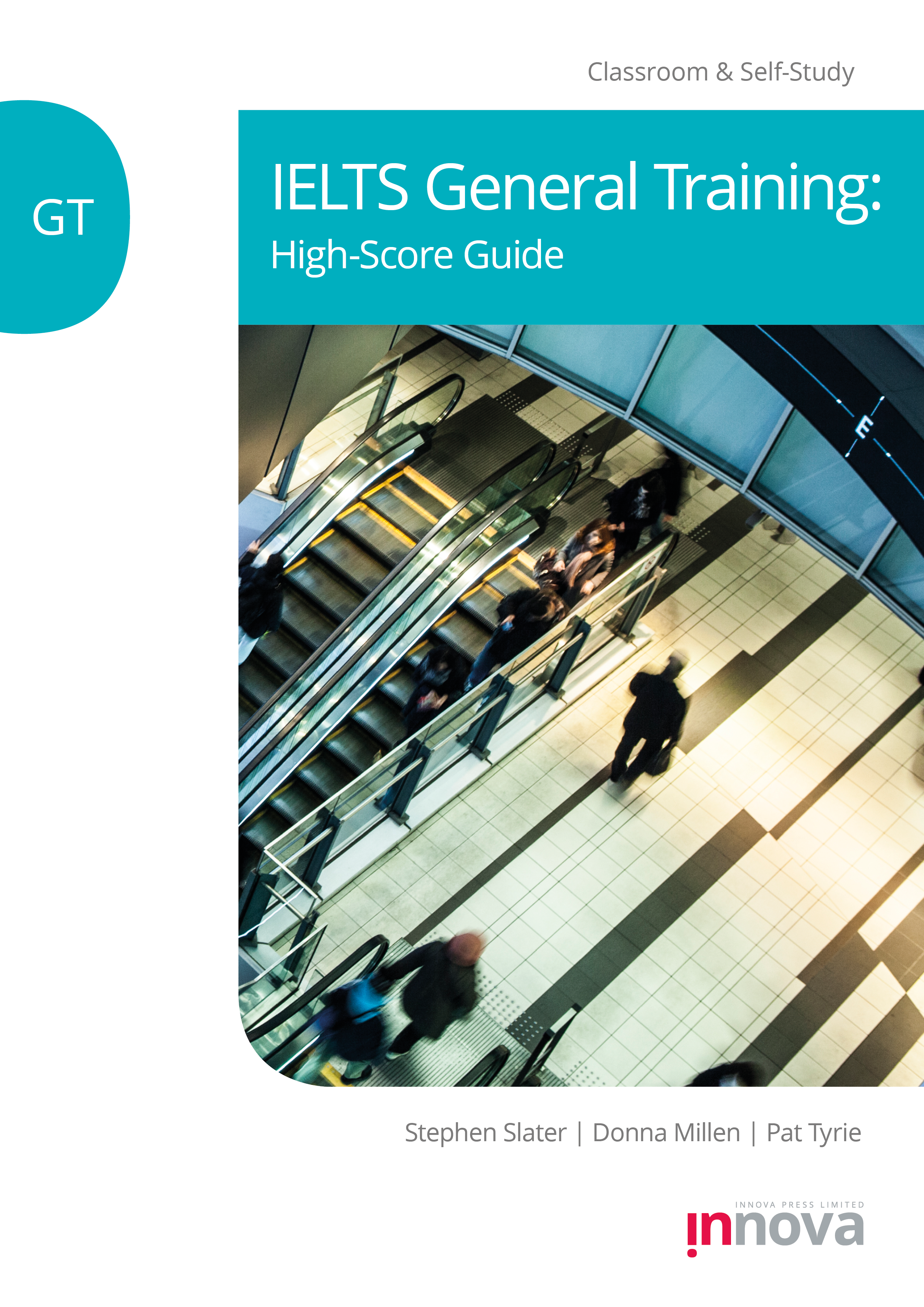 Innova Press IELTS General Training: High-Score Guide cover double escalators viewed from above
